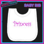 PRINCESS PINK WRITING WHITE BABY BIB EMBROIDERED